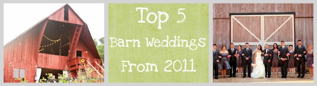 Top 5 Best Barn Weddings Of 2011
