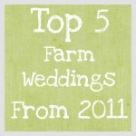Top Farm Weddings From 2011