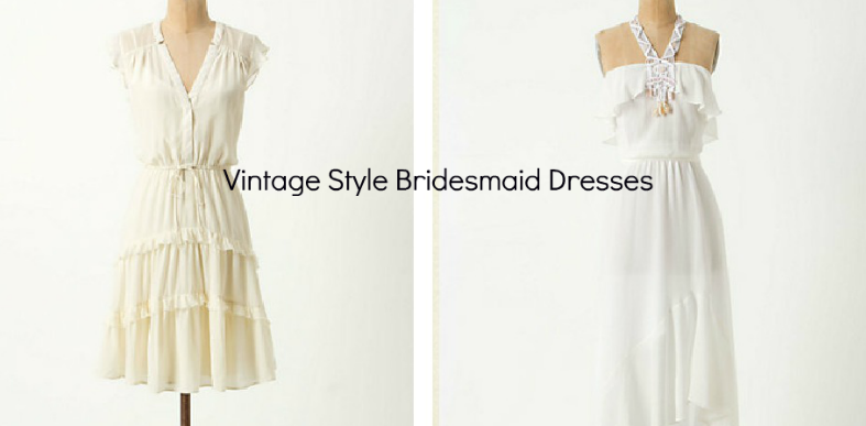 Vintage Style Bridesmaid Dresses - Rustic Wedding Chic