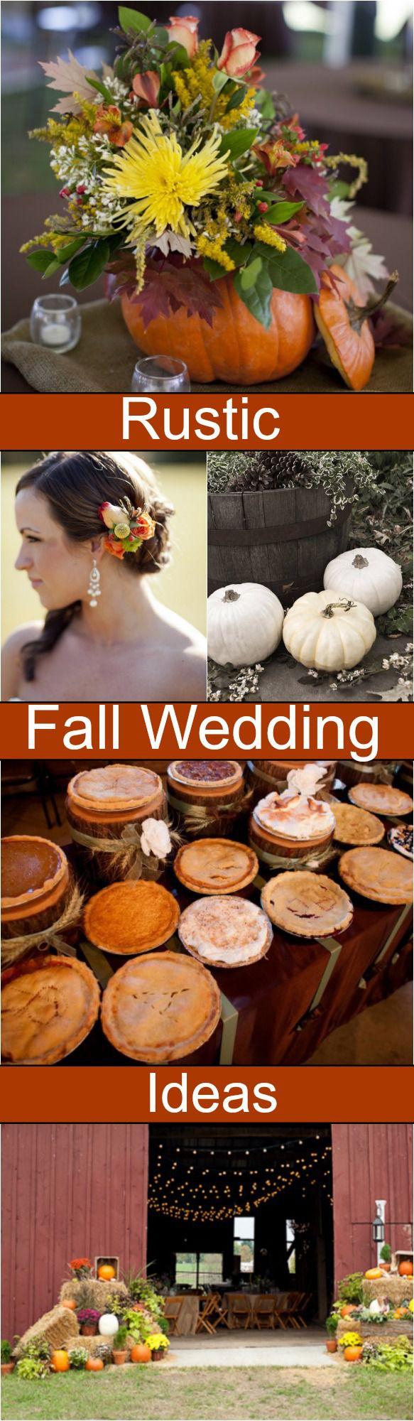 Fall Wedding Ideas For A Rustic Wedding - Rustic Wedding Chic