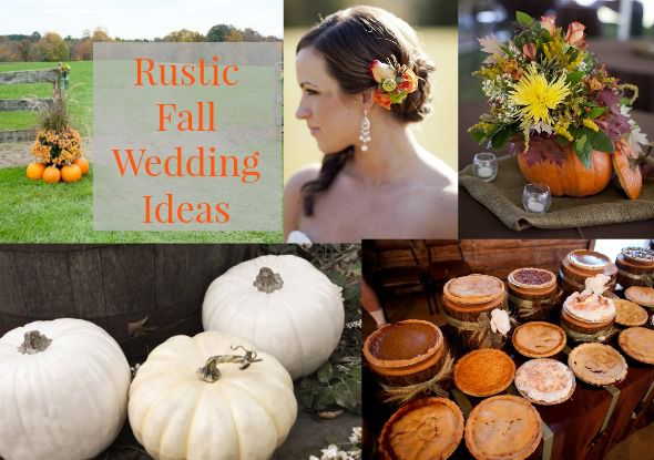 Fall Wedding Ideas For Having An Amazing Rustic
