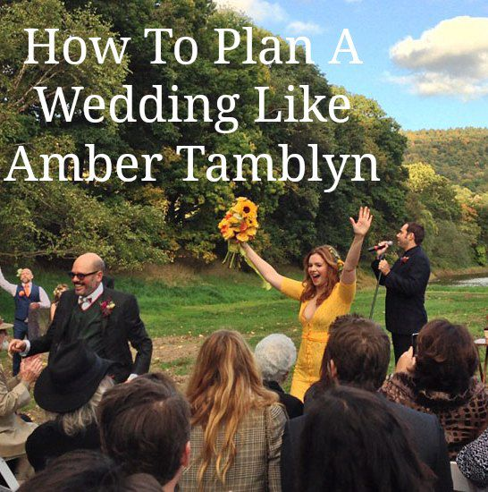 How To Plan A Wedding Like Amber Tamblyn