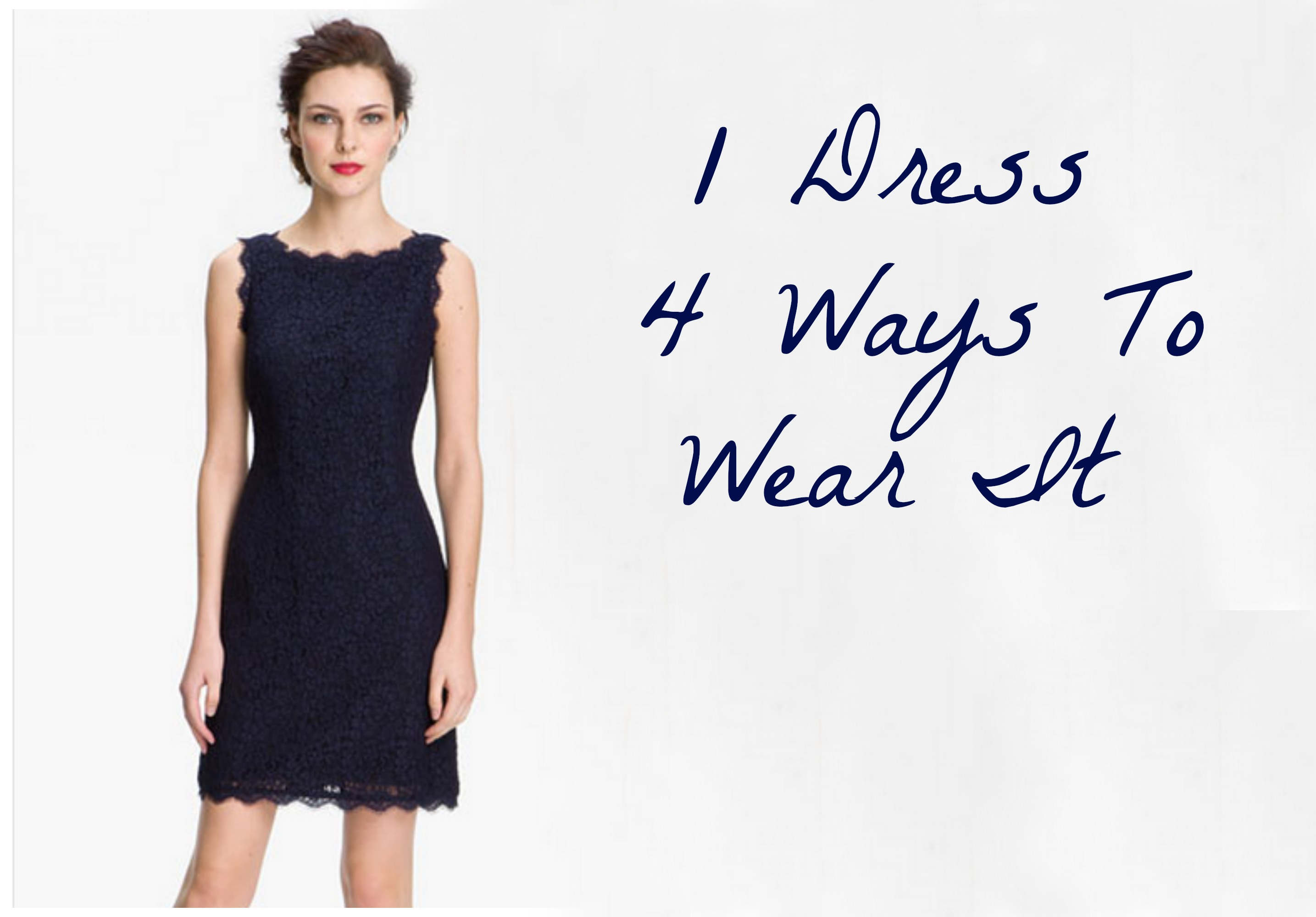 One Dress Four Ways To Wear It