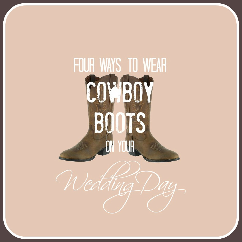 Ask Maggie Wedding Dress With Cowboy Boots