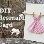 How to make a will you be my bridesmaid card