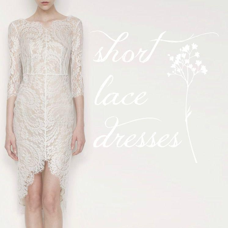 0fd426a1764 Short Lace Wedding Dresses - Rustic Wedding Chic