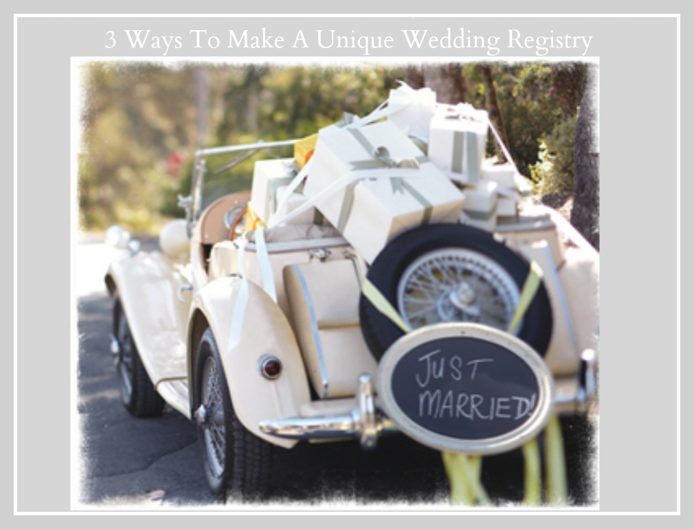 3 ways to create a unique wedding registry ideas rustic for What to ask for wedding registry