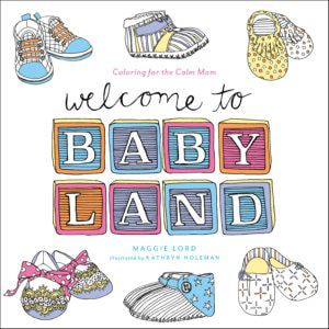 Welcome To Baby Land Coloring Book