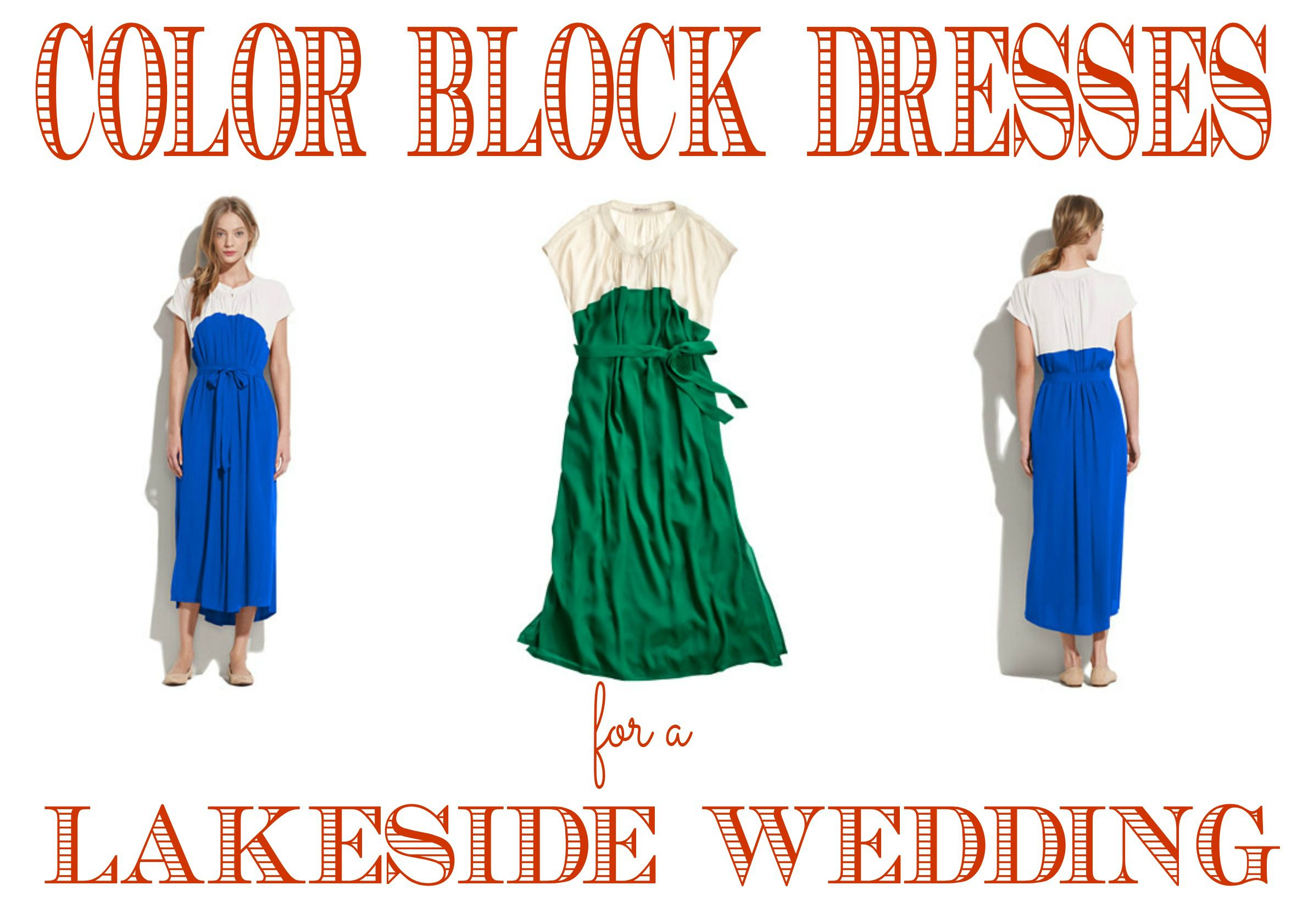 Color Block Dresses for A Lakeside Wedding