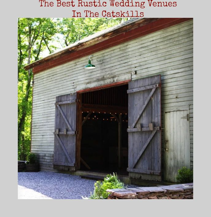7 Great Wedding Venues In The Catskills - Rustic Wedding Chic