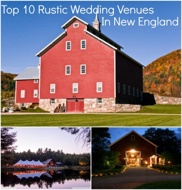 Best Rustic Wedding Venues In New England