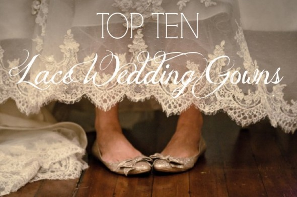 Top Ten Lace Wedding Gowns