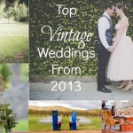 Top Vintage Weddings From 2013