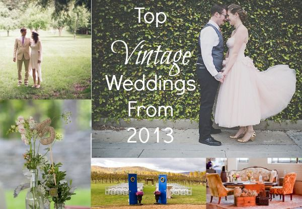 Top Vintage Weddings From 2013