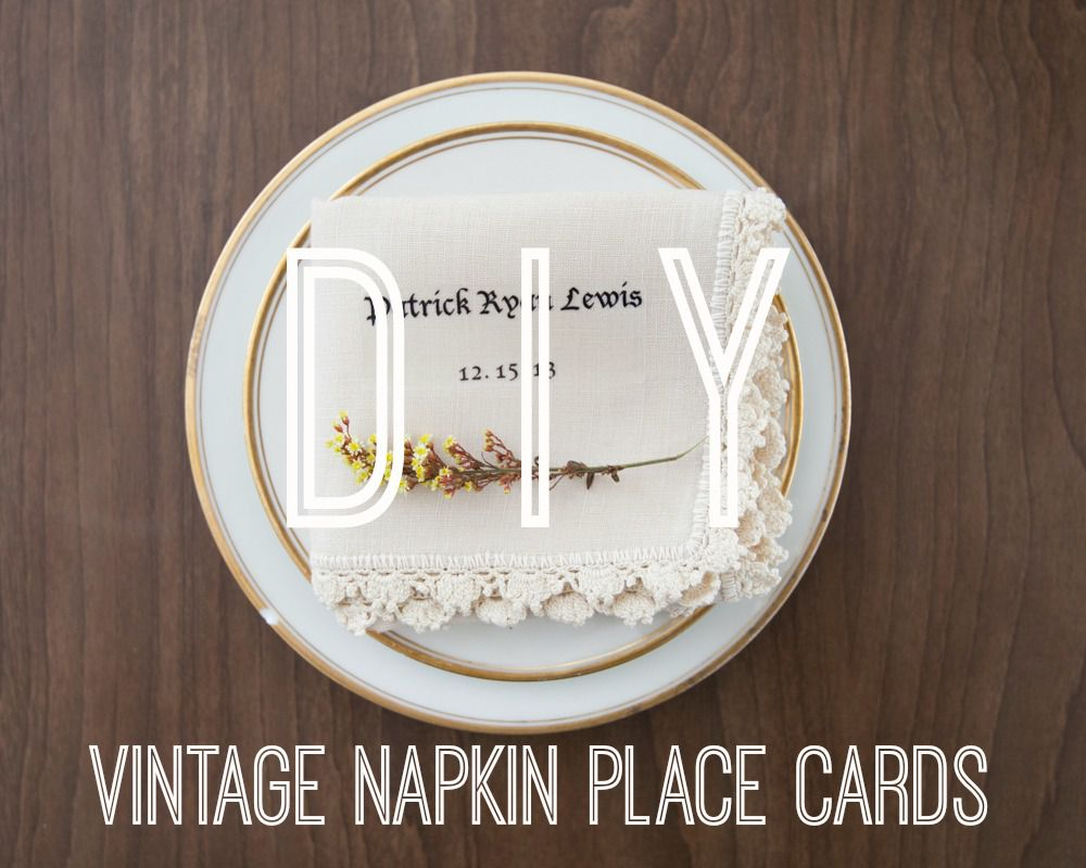 How to Make Personalized Vintage Napkins - Rustic Wedding Chic