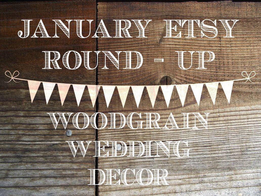 January Etsy Round-Up : Woodgrain Wedding Decor - Rustic ... - photo#9