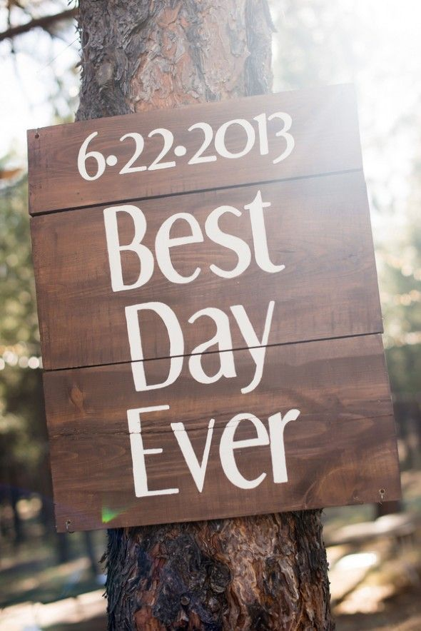 Best Day Ever Sign