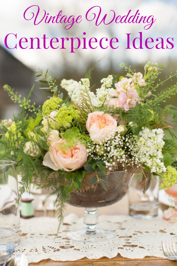 Vintage wedding centerpiece ideas rustic chic