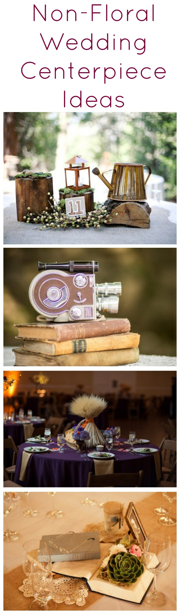 The Best Non Floral Wedding Centerpieces