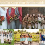 Fun Ways To Keep Your Bridesmaid Warm