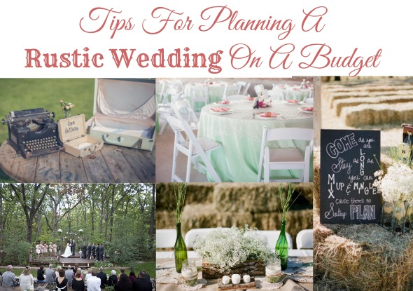 Tips For Planning A Rustic Wedding On A Budget - Rustic ...