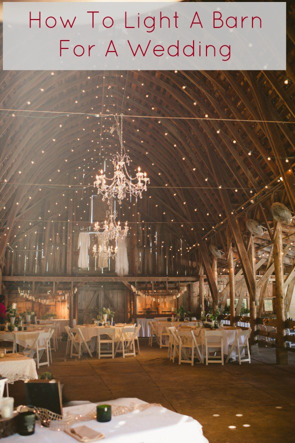 How To Light A Barn Wedding