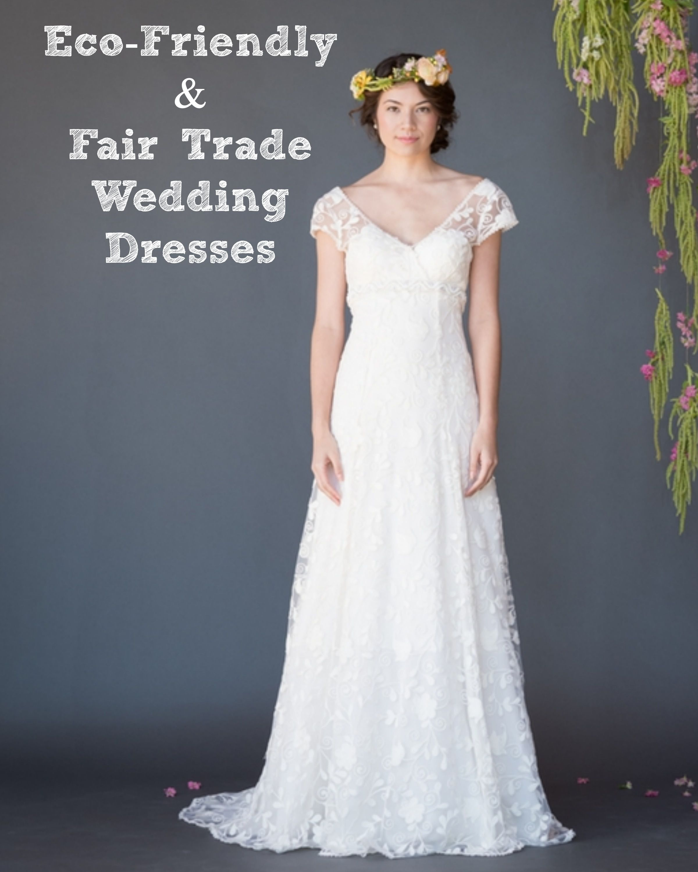 Eco Bridal Dresses For The Summer Bride: Eco-friendly And Fair Trade Wedding Dress