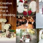 Creative Ideas For A Winter Wedding