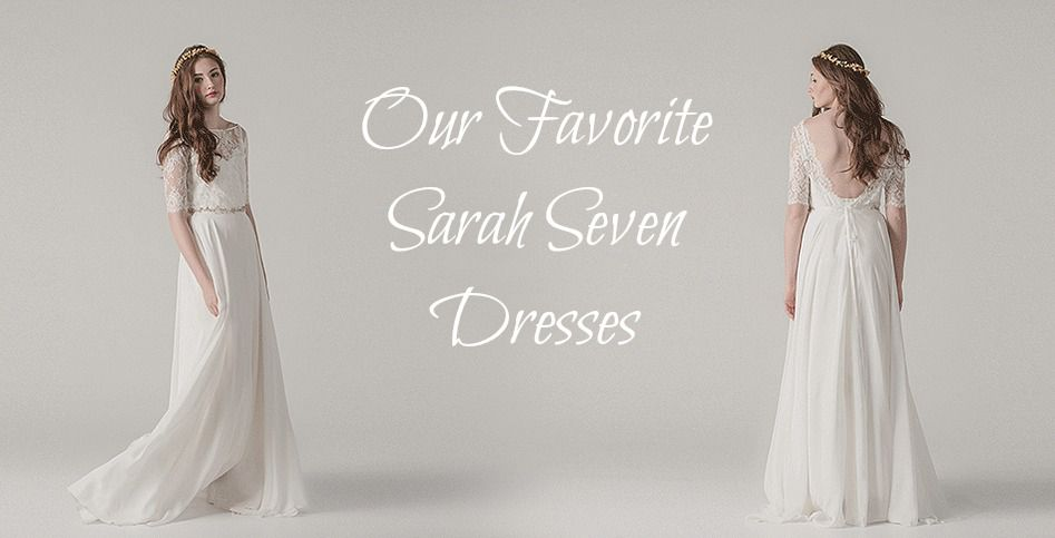 Sarah Seven Gowns