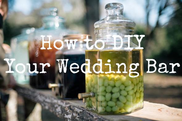 5 tips for a low cost diy wedding bar rustic wedding chic for Wedding bar ideas
