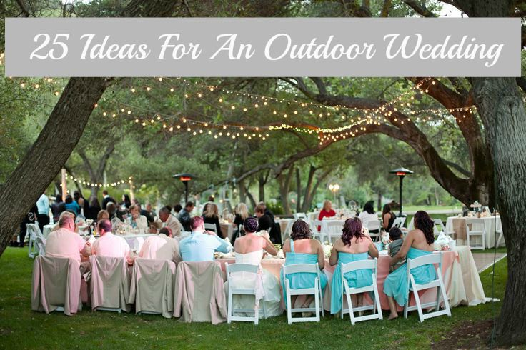 25 ideas for an outdoor wedding rustic wedding chic junglespirit Images