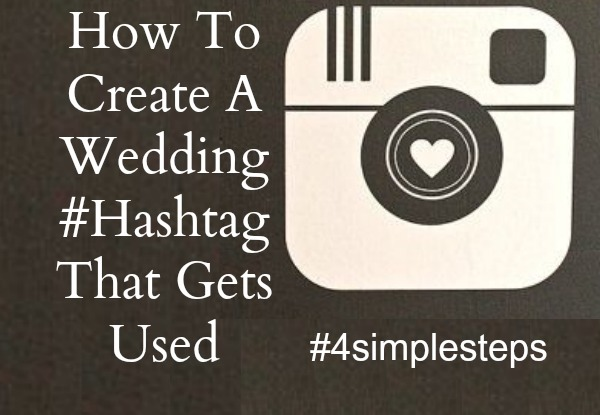 how to create a wedding hashtag