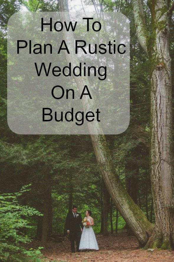 How To Plan A Rustic Wedding On A Budget - Rustic Wedding Chic
