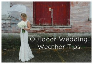 Outdoor Wedding Weather Tips