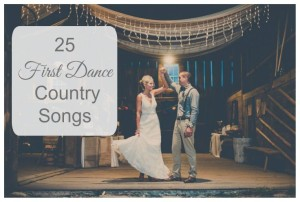 First Dance Country Songs