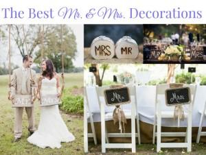 Mr. Mrs. Decorations