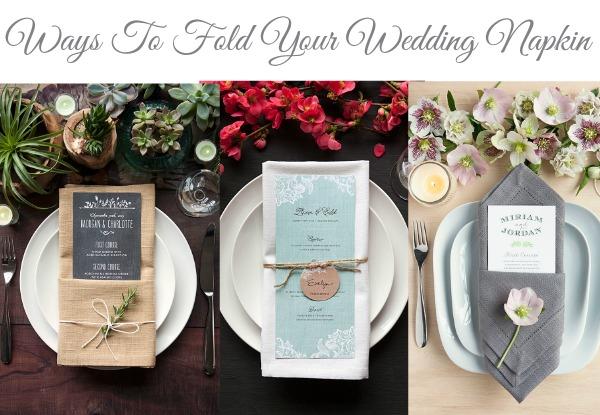 Ways To Fold Your Wedding Napkin
