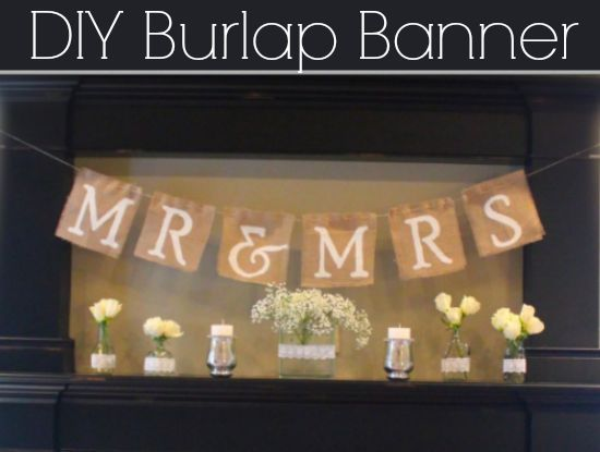 How To Make A Mr Amp Mrs Burlap Banner Rustic Wedding Chic