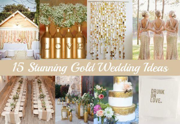 15 Amazing and stunning gold wedding ideas