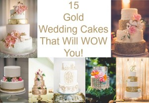 15 Gold Wedding Cakes That Will Wow You