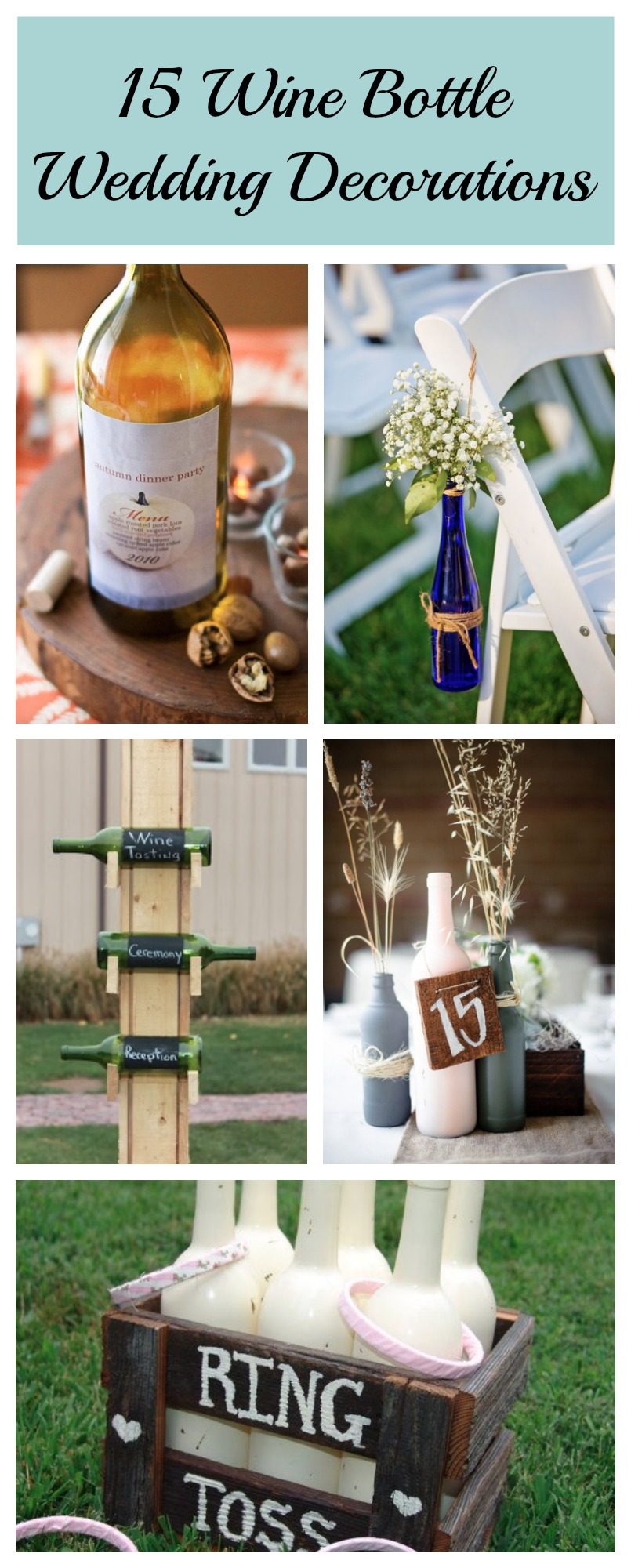 15 ways to decorate your wedding with wine bottles for Wine bottle ideas for weddings