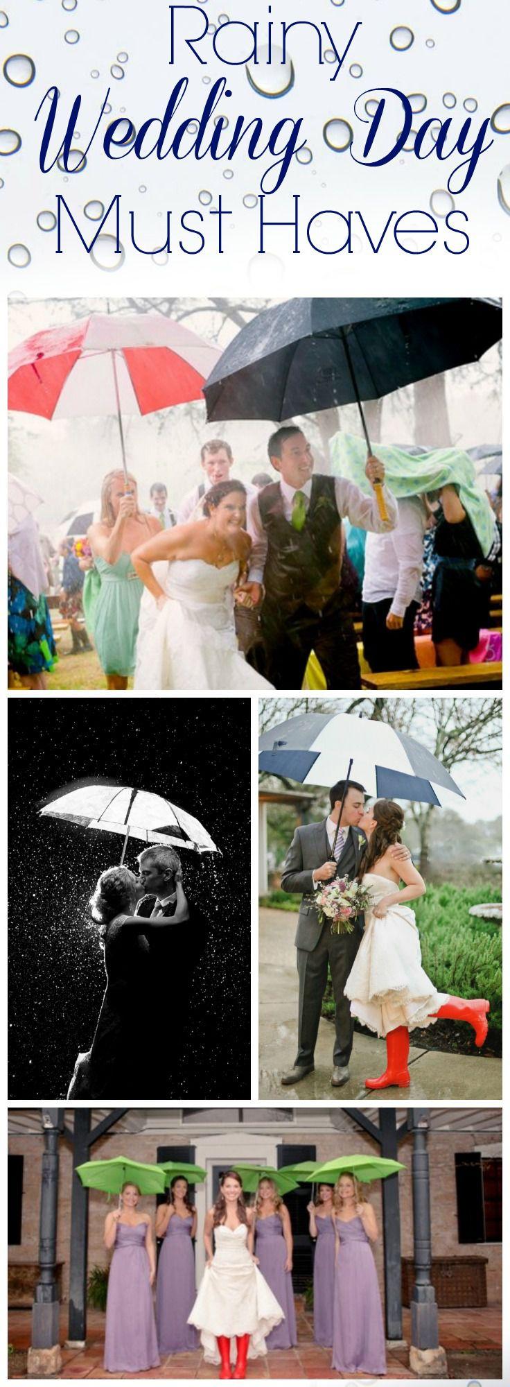 Rainy Day Wedding Must Haves Rustic Wedding Chic