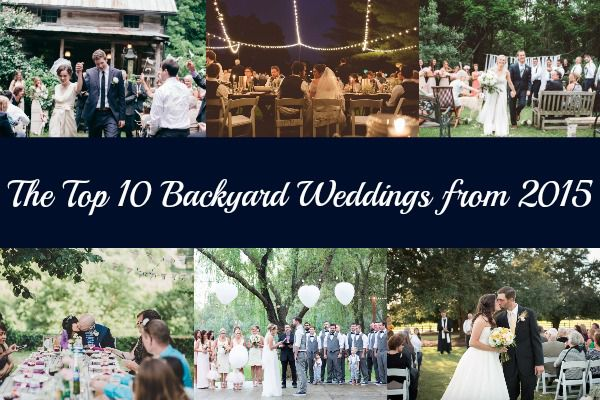 Top 10 Backyard Weddings
