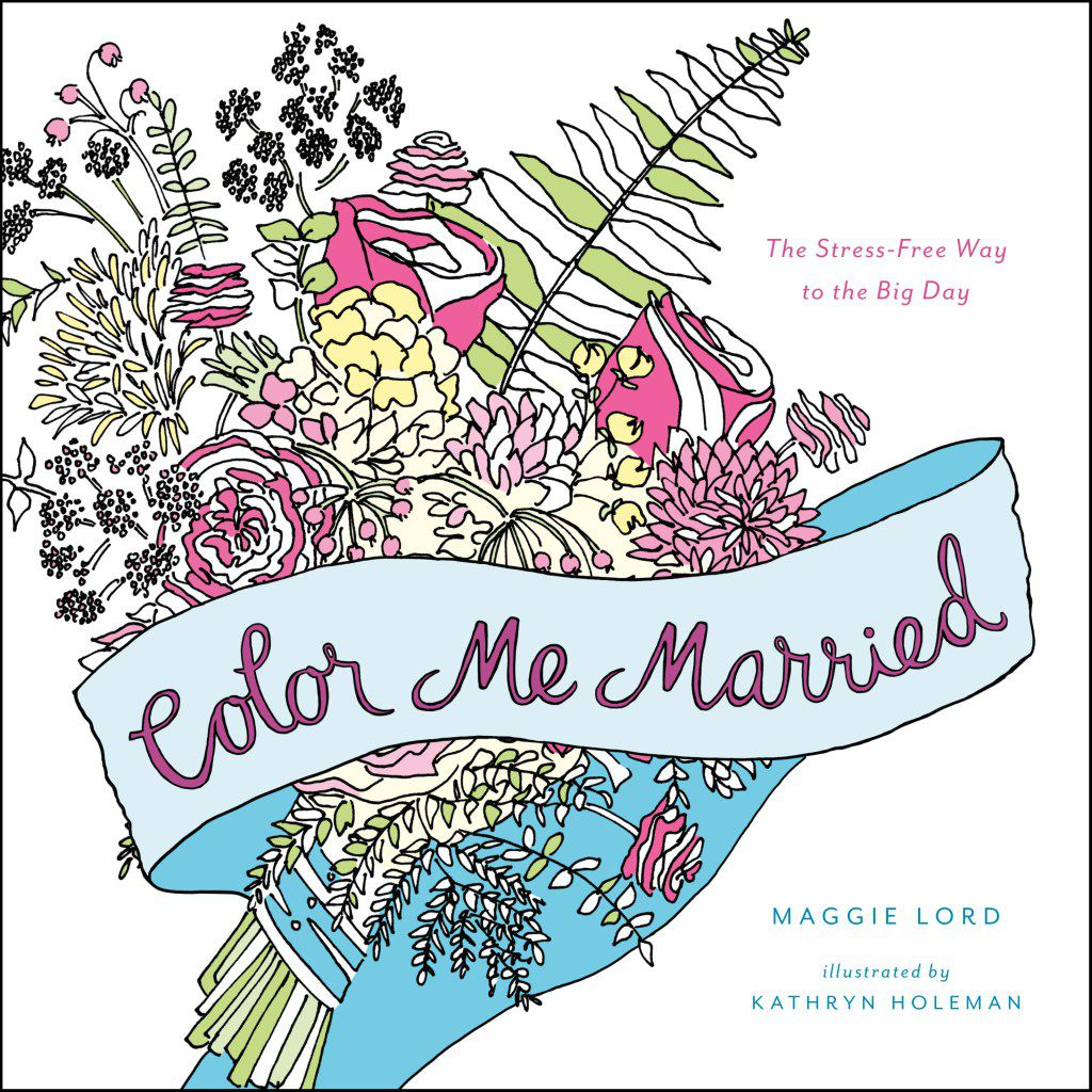 Color Me Married Adult Wedding Coloring Book